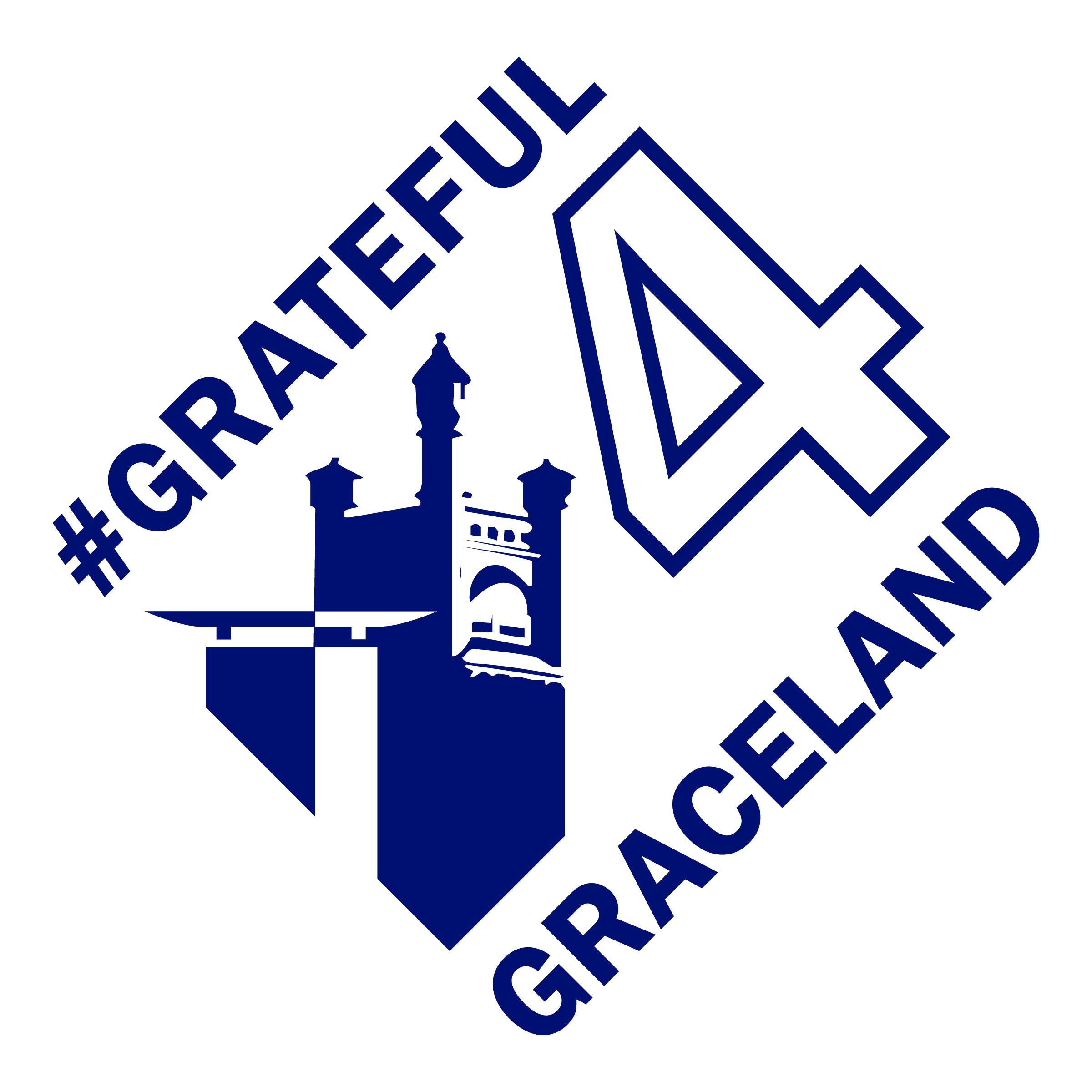 #Grateful4Graceland